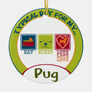 Typical Day for my Pug Double-Sided Ceramic Round Christmas Ornament