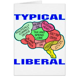 Typical Liberal Socialist Brain Card