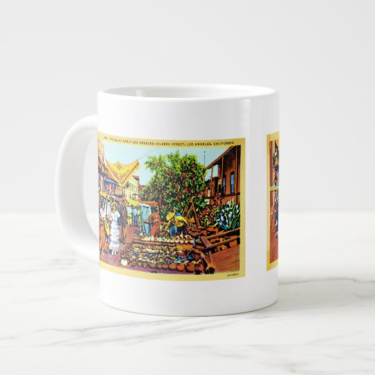 Typical of Early Los Angeles - Olvera Street Giant Coffee Mug