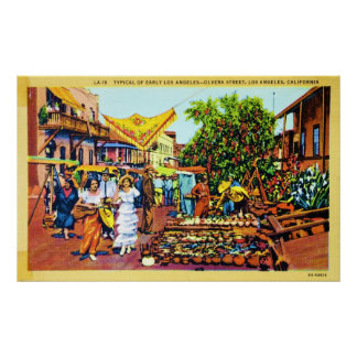 Typical of Early Los Angeles - Olvera Street Poster