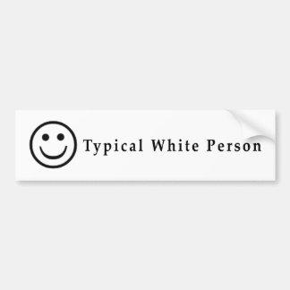 Typical White Person Car Bumper Sticker