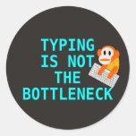 Typing is not the bottleneck (sticker) classic round sticker