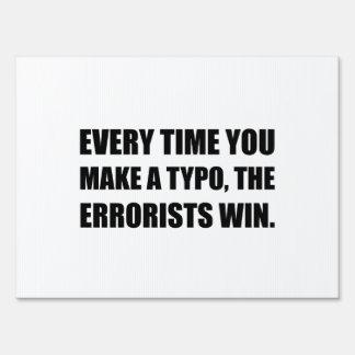 Typo Errorists Lawn Sign