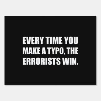 Typo Errorists Yard Sign