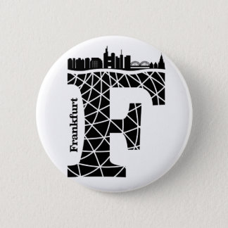 Typography F(Frankfurt: Germany) Pinback Button