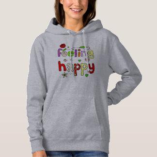 Typography Feeling Happy Quote Trendy Sweatshirt