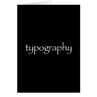 Typography Greeting Card (papyrus typeface)