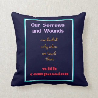 Typography - Inspirational Quote on Compassion Throw Pillows