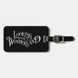 Typography | Looking for Wonderland 4 Luggage Tag