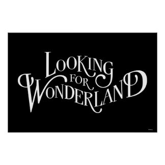 Typography | Looking for Wonderland Poster