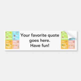 Typography Motivational Phrase – Collage Bumper Sticker