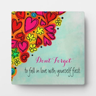 Typography Quote - Don't forget to fall in love... Plaque