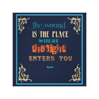 Typography Rumi Quote - The Wound Canvas Print