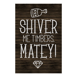 Typography wood Shiver Me Timbers Pirate Poster