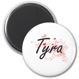 Tyra Artistic Name Design with Hearts 2 Inch Round Magnet
