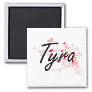 Tyra Artistic Name Design with Hearts 2 Inch Square Magnet