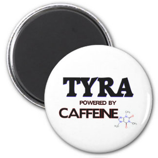 Tyra powered by caffeine 2 inch round magnet