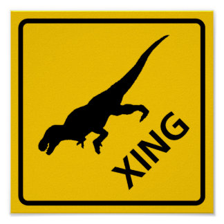 Tyrannosaur Crossing Highway Sign Dinosaur