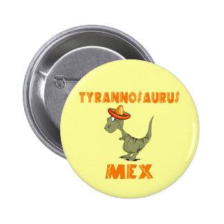 Tyrannosaurus Mex 2 Inch Round Button