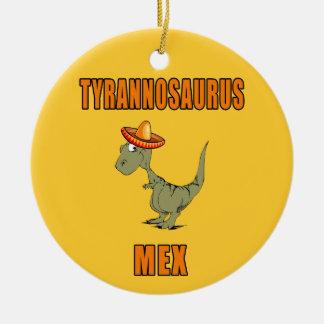 Tyrannosaurus Mex Ceramic Ornament