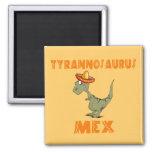 Tyrannosaurus Mex Refrigerator Magnets