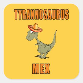 Tyrannosaurus Mex Square Sticker