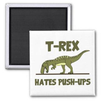 Tyrannosaurus Rex Dinosaur Hates Push Ups 2 Inch Square Magnet