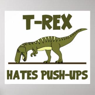Tyrannosaurus Rex Dinosaur Hates Push Ups Posters