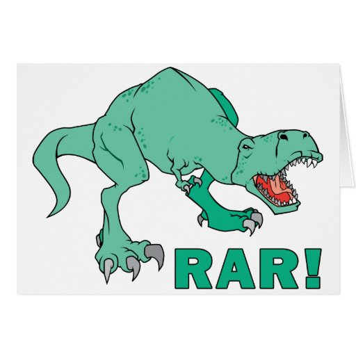 Tyrannosaurus Rex Rar! Greeting Card