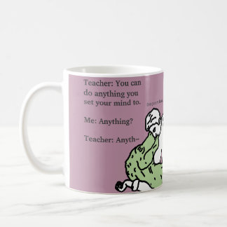 "Tyrannosaurus Rex T-Rex ""You can do anything"" Mug"