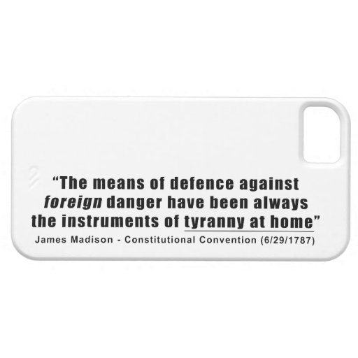 Tyranny at Home by James Madison iPhone 5 Covers