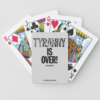 Tyranny is Over If You Want It Liberty Ron Paul Playing Cards