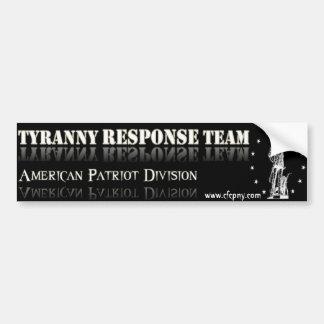 Tyranny Response Team Bumper Sticker Car Bumper Sticker