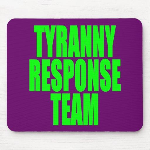 Tyranny Response Team Mouse Mats
