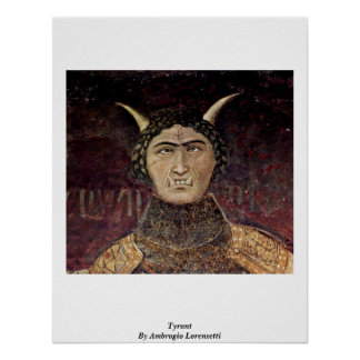 Tyrant By Ambrogio Lorenzetti Print