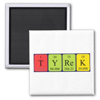Tyrek periodic table name magnet