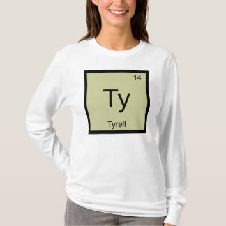 Tyrell Name Chemistry Element Periodic Table T-Shirt