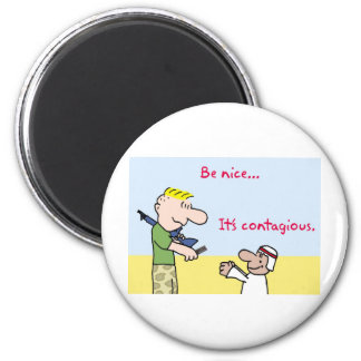 tyrmay iraq war arab be nice it's contagious candy fridge magnet