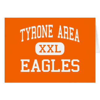 Tyrone Area - Eagles - Middle - Tyrone Cards