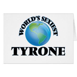 Tyrone más atractivo del mundo tarjetas