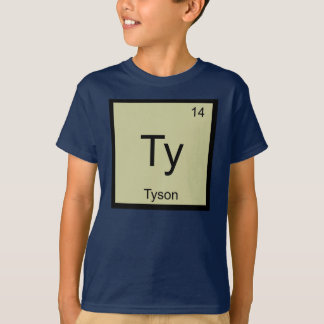 Tyson Name Chemistry Element Periodic Table T-Shirt