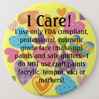 u19329069, I Care!, I use only FDA compliant, p... Pinback Button