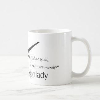 U-2 In God we Trust, All others we Monitor! Coffee Mug