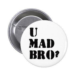 ¿U Bro enojado? Pin Redondo 5 Cm