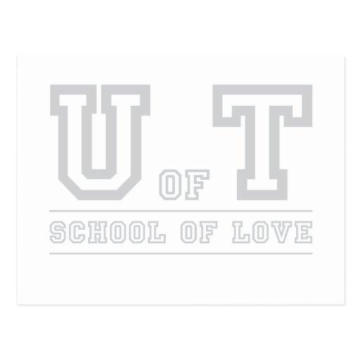 U de la escuela de T del amor Tarjeta Postal