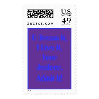 U Dream It,I Live It,Your Jealous,Admit It! Postage Stamp