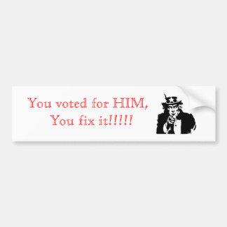 U fix it!!. bumper sticker