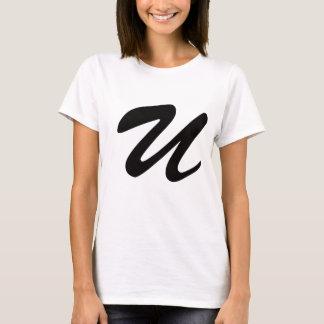 U For Underachiever T-Shirt