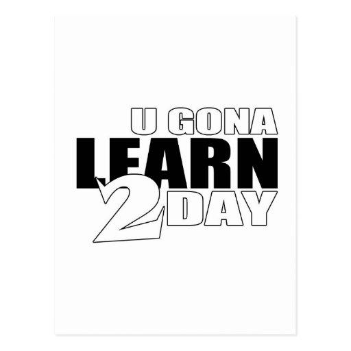 U Gona aprende hoy Postales