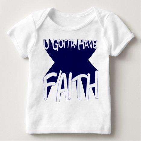 U Gotta Have Faith Long-Sleeve Baby Tee